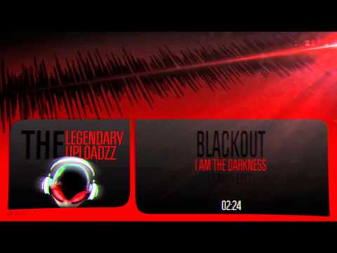 Blackout - I Am The Darkness (Radio Edit) [HQ + HD]
