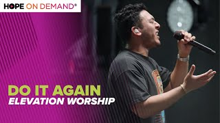 """Elevation Worship """"Do It Again"""" LIVE"""