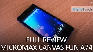 Micromax Canvas Fun A74 Full Review