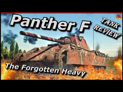 War Thunder    Panther F - Tank Review - The Forgotten Heavy Tank