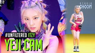 [UNFILTERED CAM] ITZY YEJI(예지) 'Not Shy' 4K | BE ORIGINAL