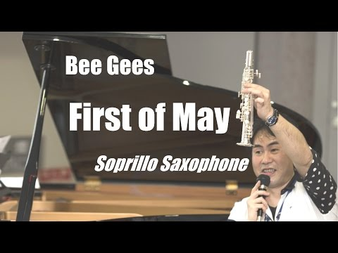 Bee Gees[First of May]をソプリロサックス【世界最小World's Smallest Sax】でソロcover/soprillo◆mechabusa