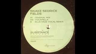 Snake Sedrick – Fields (Blue Haze Vocal Mix)