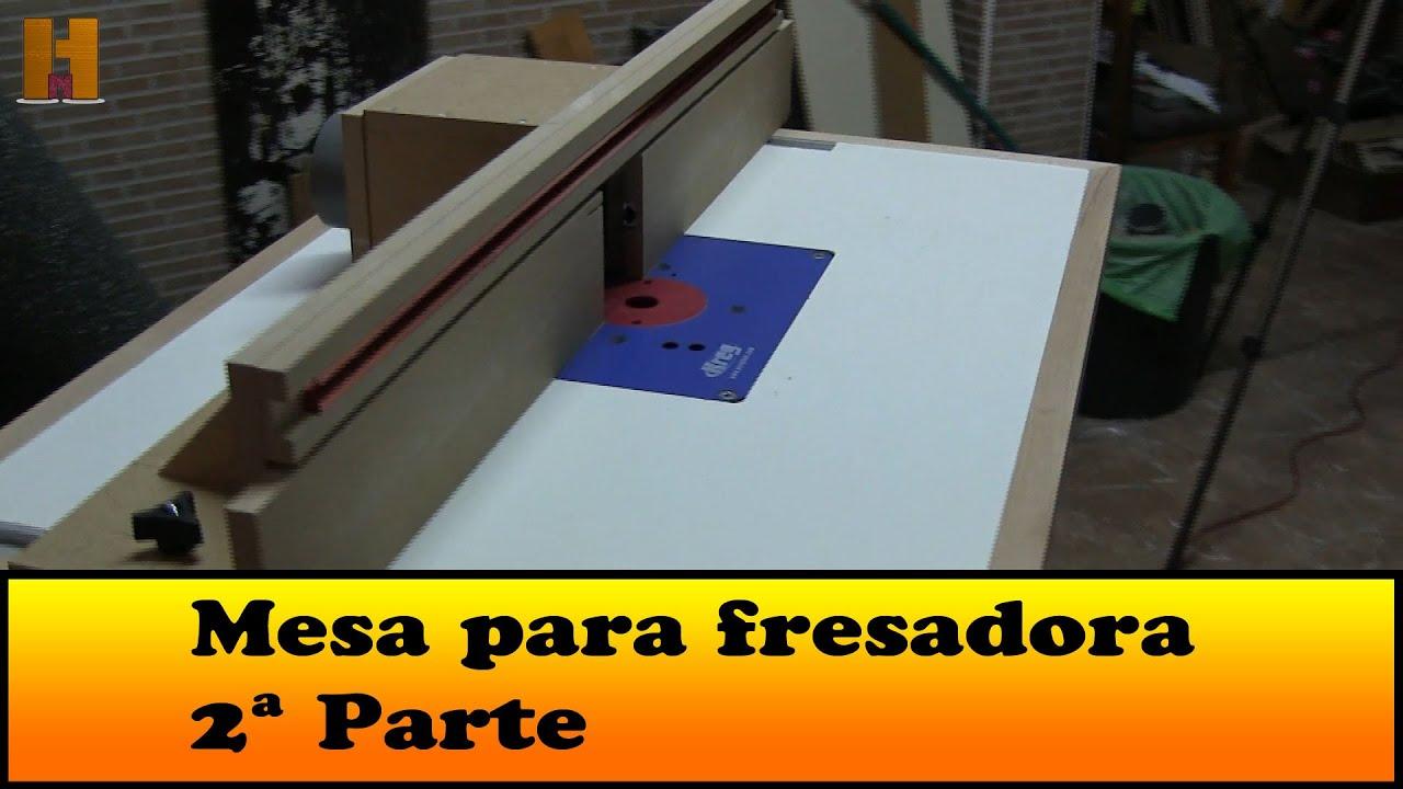 Como construyo esta mesa para la fresadora 2 parte youtube for Mesa para fresadora