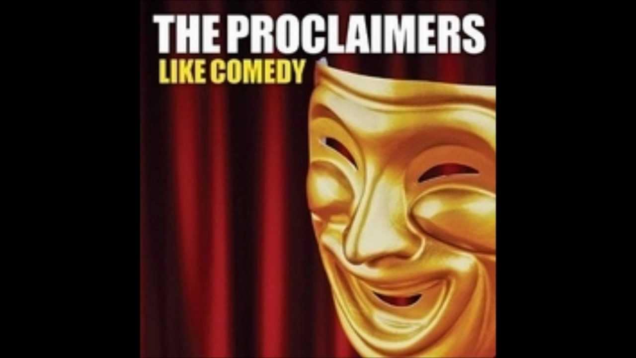 The proclaimers like comedy album mp3 listen.