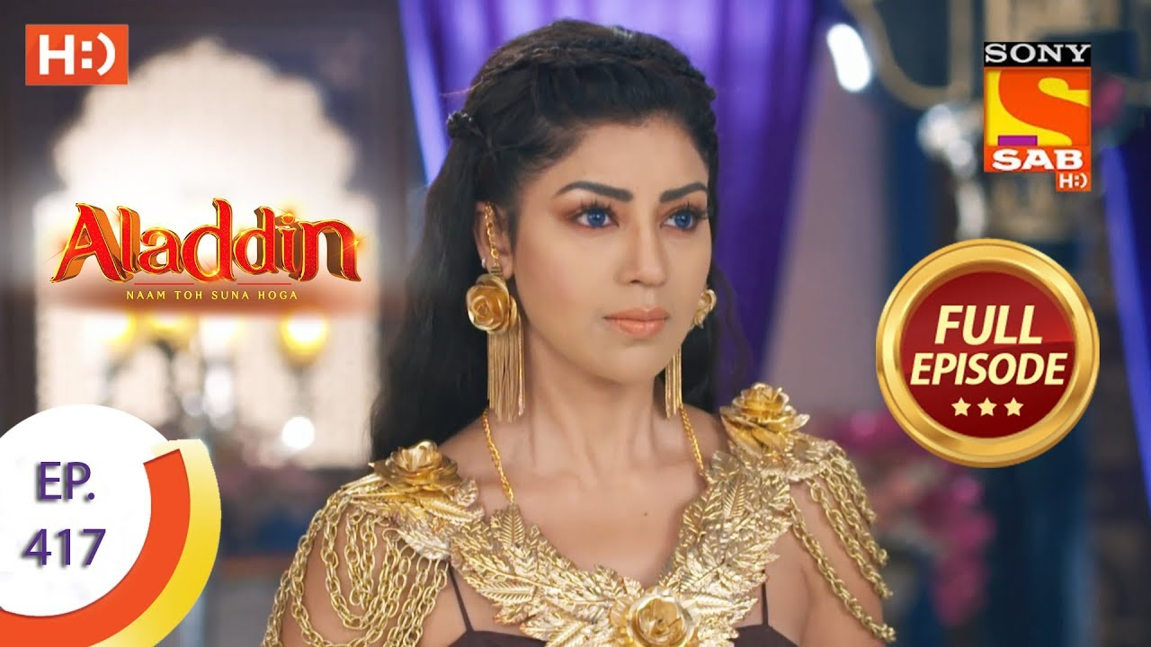 Download Aladdin - Ep 417 - Full Episode - 20th March 2020