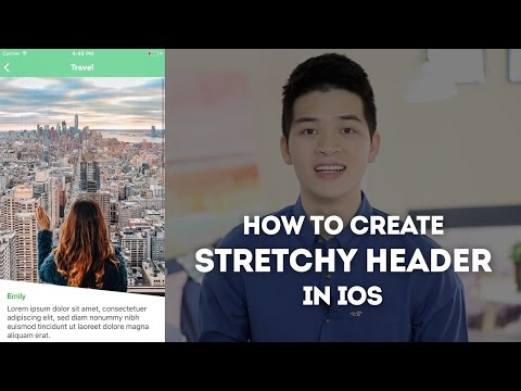 Create Stretchy Header Effect for UITableView and UICollectionView - iOS Development Tutorial