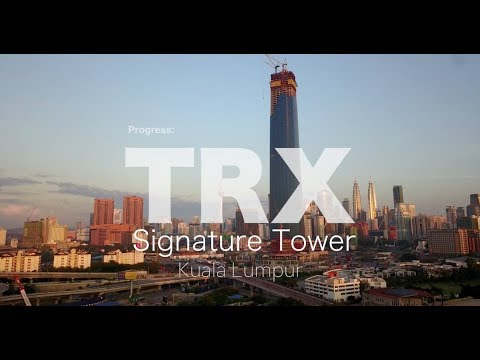 TRX Signature Tower Kuala Lumpur - Progress as 01-Feb-2018