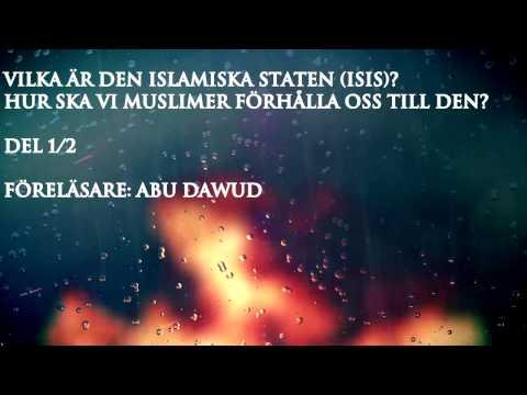 Isis: Vilka är de egentligen? del 1/2 | Abu Dawud