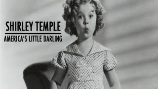 Shirley Temple - America's Little Darling (Full Biography)
