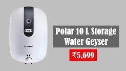 Best Polar 10 Litre Storage Water Geyser Price in India 2019