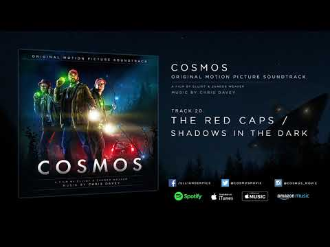 COSMOS (2019) - The Red Caps / Shadows In The Dark - Soundtrack