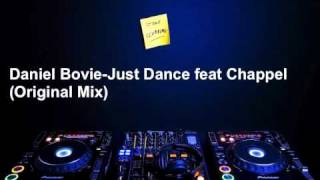 Daniel Bovie-Just Dance feat Chappel (Original Mix)