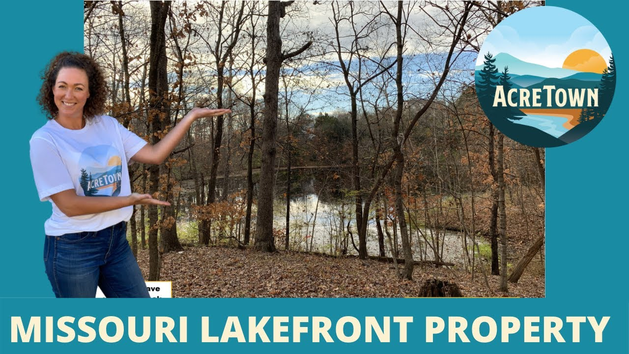 Missouri Lakefront Property   12 Acres   All Utilities Available