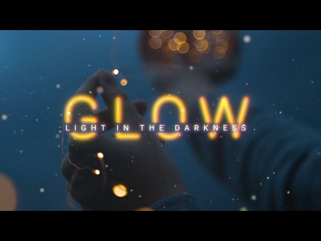 [ GLOW ] Light in the Darkness - Encouragement, Debbie Johnson