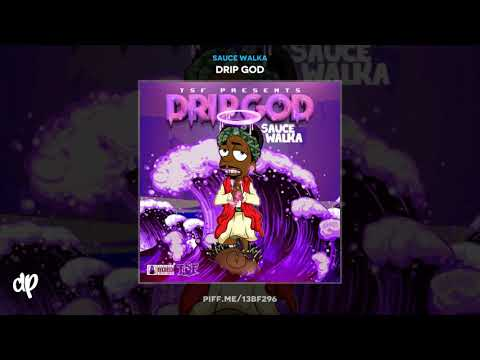 Sauce Walka -  Water On My Wrist (Feat. Chief Keef) [Drip God]