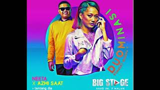Neeta ft. Azmi - TENTANG DIA (Audio) l BIGSTAGE 2019 MINGGU 4 mp3