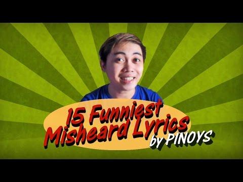 15 FUNNIEST MISHEARD LYRICS Sung by Filipinos [Karaoke Fail]