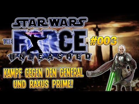 KAMPF GEGEN DEN GENERAL UND RAXUS PRIME! - Star Wars: The Force Unleashed #003