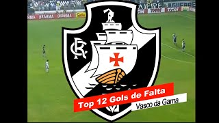 TOP 12 - Golaços de Falta do Vasco da Gama