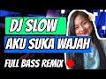Dj Slow Aku Suka Wajah Aisya Maymuna  Bass Version