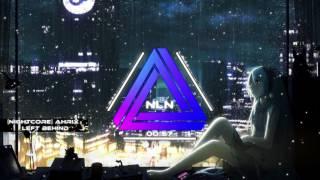 Nightcore Ahrix Left Behind.mp3