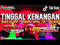 DJ TINGGAL KENANGAN Viral TikTok by DJ IRPAN BUSHIDO 69 PROJECT ft 3D CHANEL.