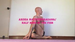 Ardha Matsyendrasana/Half King Of The Fish