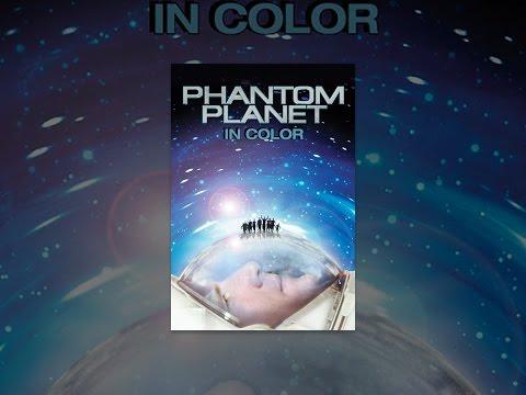 Phantom Planet (In Color & Restored)