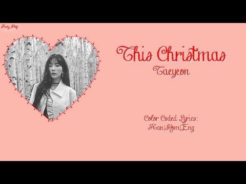 Free Download Taeyeon (태연) - This Christmas {han rom eng Lyrics} Mp3 dan Mp4