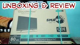 Unboxing amp Review of Cloudwalker 32 Inch Smart TV Must Watch