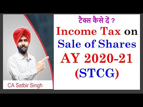 Income Tax On Sale Of Shares (STCG) AY 2020- 21 I CA Satbir Singh