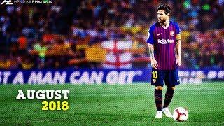 Lionel Messi - August   2018/19