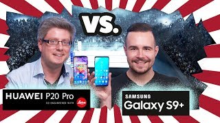 Samsung Galaxy S9+ vs. Huawei P20 Pro - Unser Vergleich!