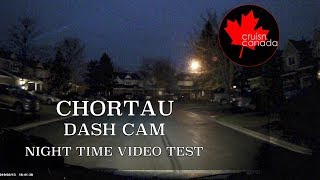 Chortau 1080p Dash Cam | Night Time Recording Test