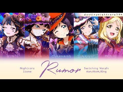 RUMOR - IZONE VERSION - NIGHTCORE [Switching Vocals]