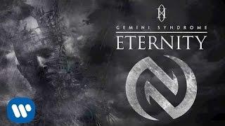 GEMINI SYNDROME - ETERNITY [AUDIO STREAM]