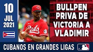 🇨🇺 RESUMEN CUBANOS en GRANDES LIGAS / 10 Jul 2021 ⭐