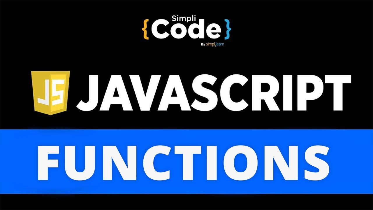 Functions In JavaScript   JavaScript Functions Explained With Examples   JavaScript