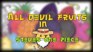 [Roblox] Steve's One Piece | All Devil Fruit Showcase