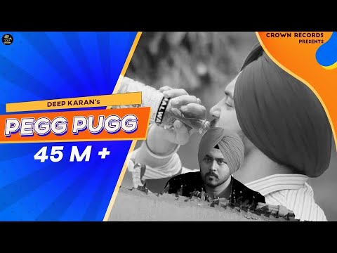 PEG PUGG | DEEP KARAN | FULL VIDEO | FEAT JASHAN NANARH & GU