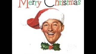 "Bing Crosby and The Andrews Sisters: ""Jingle Bells"""