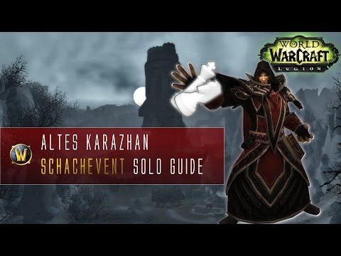 Karazhan Schachevent SOLO Guide | Der...