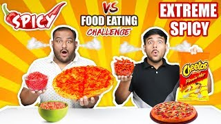SPICY VS EXTREME SPICY FOOD EATING CHALLENGE | Spicy Pizza Eating Challenge | Noodles Challenge Video