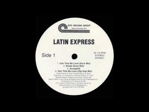 Can This Be Love by Latin Express