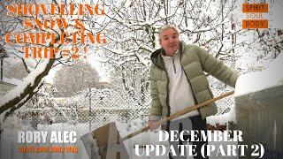 BIG SNOW, THE STEEL ARRIVES & VAN UNLOADING  - DEC 2020 UPDATE Part2