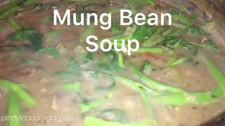 Mung Bean Soup - Pinoy Food Delight
