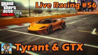 Early Tyrant & Dominator GTX Racing - GTA Live Racing #56
