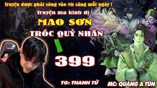 Mao Sơn Tróc Quỷ Nhân [ Tập 399 ] Chân Tướng Của Diệp Thiếu Dương - Truyện ma pháp sư - Quàng A Tũn