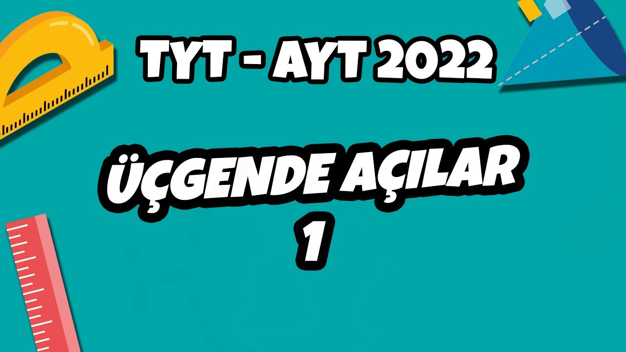 Üçgende Açılar -1   TYT - AYT 2022 #hedefekoş